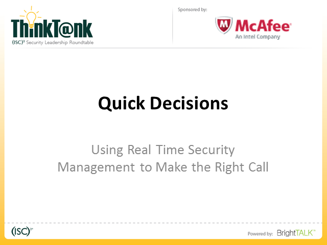 Quick decisions - Using Real Time Security Management to Make the Right Call