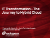 IT Transformation - The Journey to Hybrid Cloud