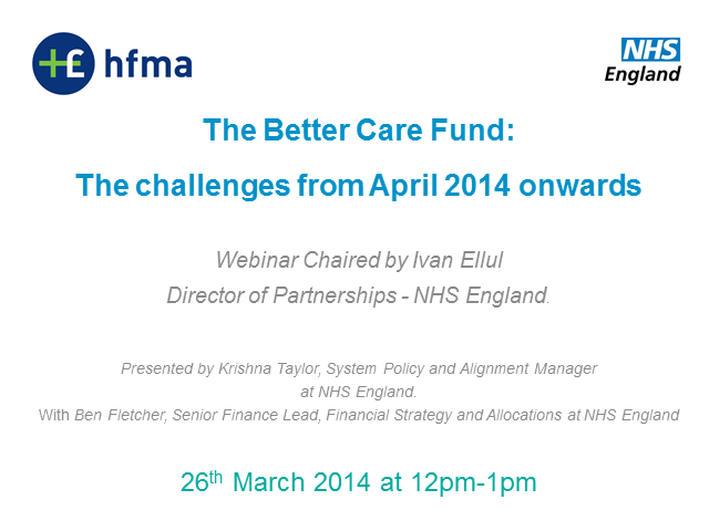 Better Care Fund: The challenges from April 2014 onwards