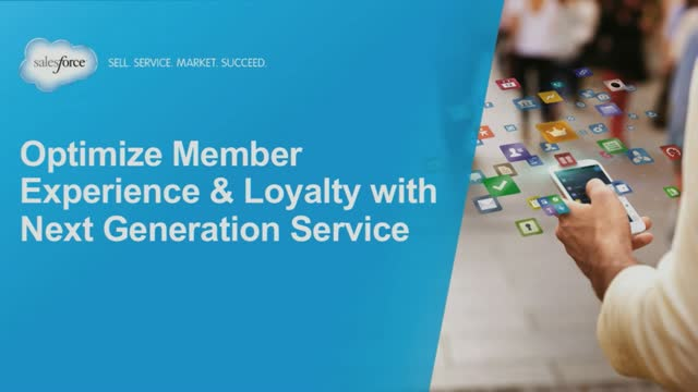 Optimize Member Experience and Loyalty with Next Generation Service
