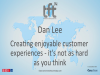 Creating Enjoyable Customer Experiences - It's Not as Hard as You Think