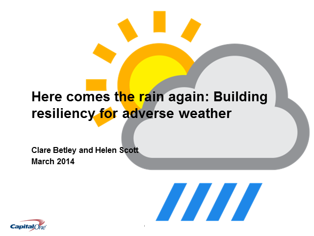 Here comes the rain again - building resiliency for adverse weather