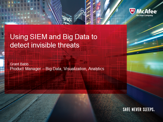 Using SIEM and Big Data to detect invisible threats