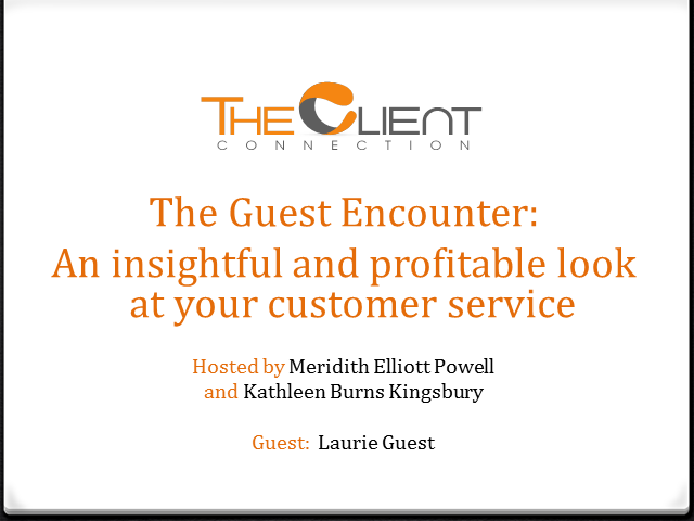 The Guest Encounter:  An insightful and profitable look at your customer service