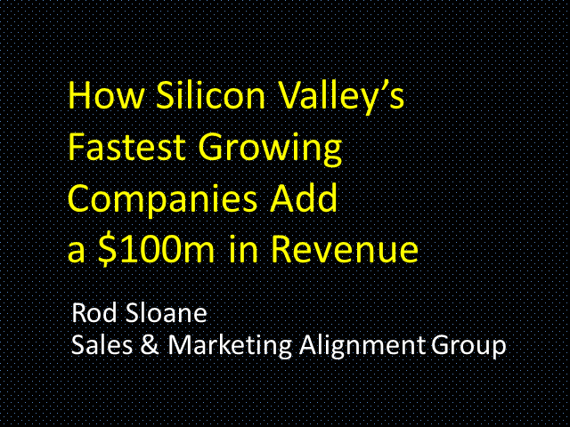 How Silicon Valley's Fastest Growing  Companies Add $100m in Revenue