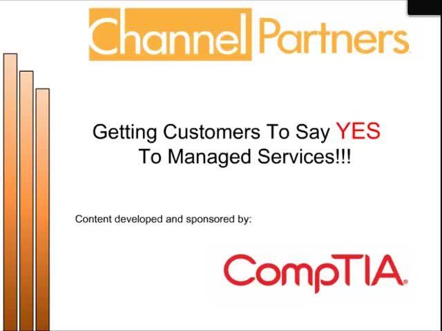 Getting Customers To Say Yes to Managed Services - Using the CompTIA Trustmarks