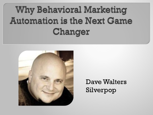 Why Behavioral Marketing Automation is the Next Game Changer