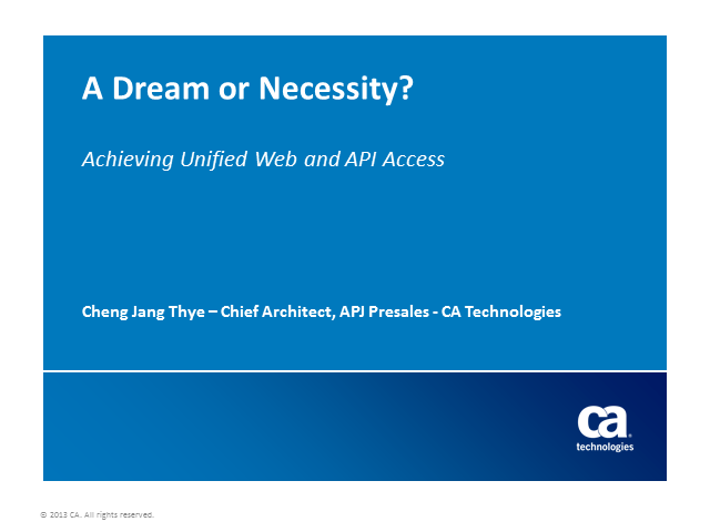 A Dream or Necessity? Achieving Unified Web and API Access (Global Event)