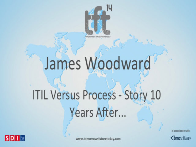 ITIL Versus Process - Story 10 Years After... TFT14