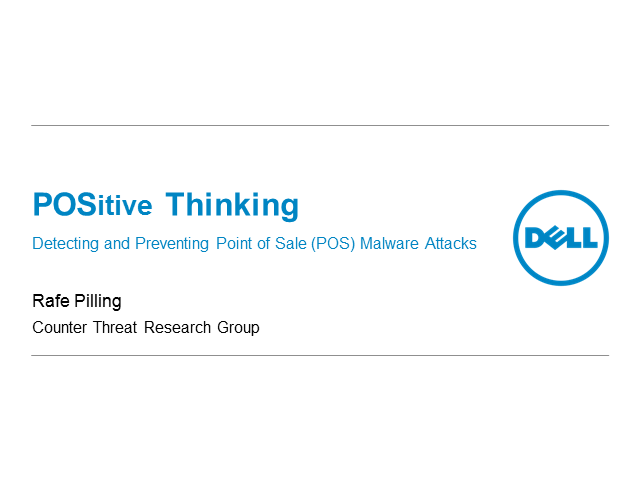 POSitive Thinking: Detecting and Preventing Point of Sale (POS) Malware Attacks