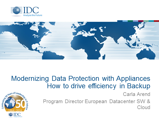Modernizing Data Protection with Appliances – How to drive efficiency in Backup