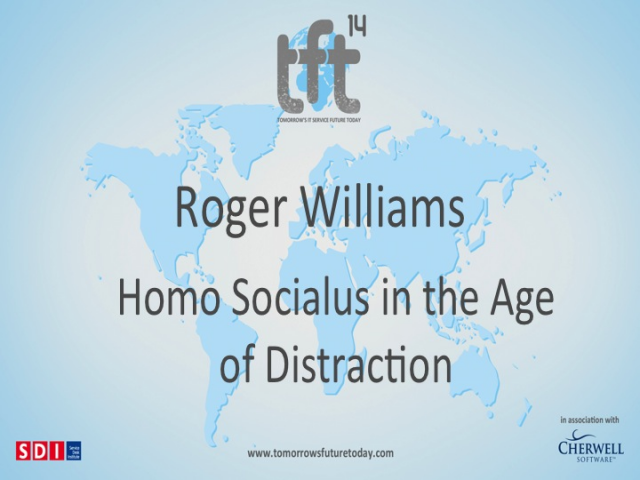 Homo Socialus in the Age of Distraction. TFT14