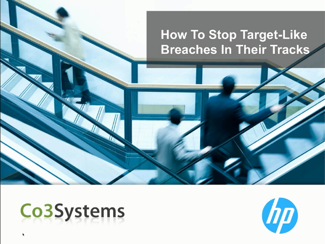 How To Stop Target-Like Breaches In Their Tracks