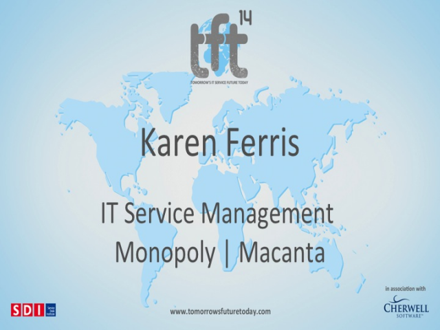IT Service Management Monopoly | Macanta | for TFT14