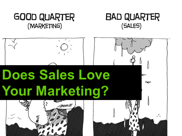 Does Sales Love Your Marketing?