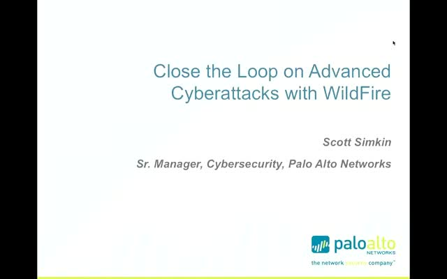 WildFire – Closing the Loop on Advanced Cyberattacks