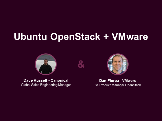 Customer stories from OpenStack+VMware deployments