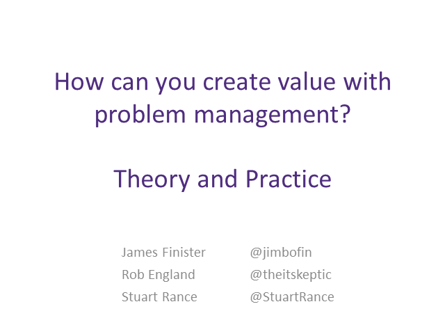 How Can You Create Value with Problem Management? Theory and Practice