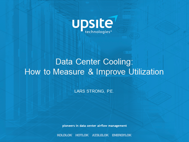 Data Center Cooling: How to Measure & Improve Utilization