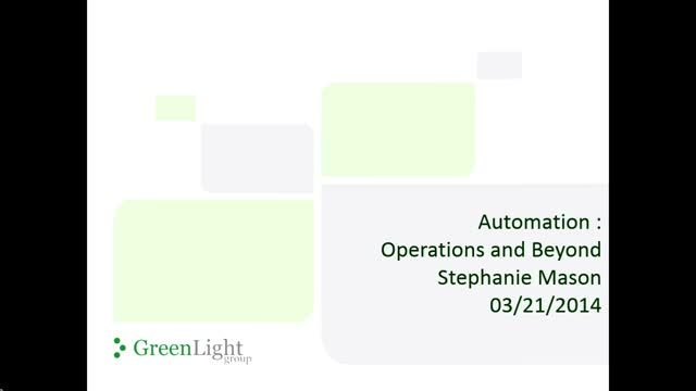 Automation - Operations and Beyond