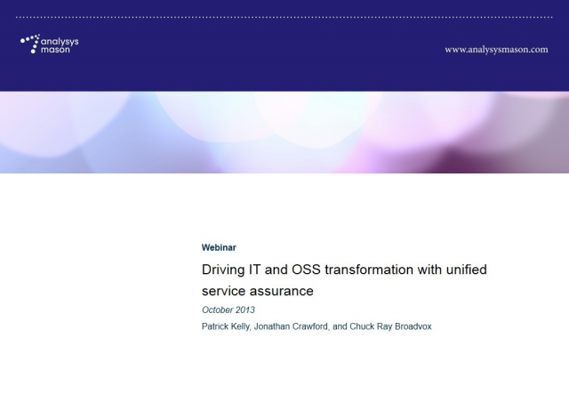 Driving IT and OSS Transformation with Unified Service Assurance