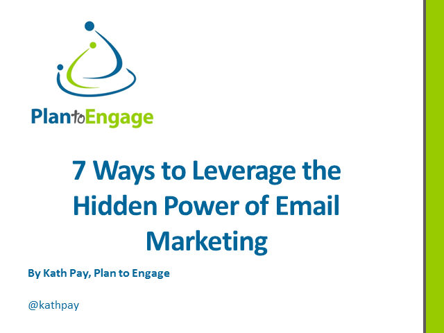 7 Ways to Leverage the Hidden Power of Email Marketing