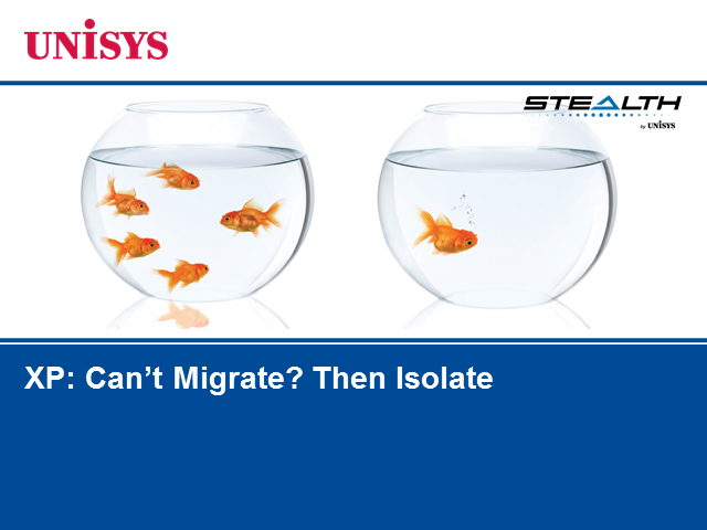 XP: Can't Migrate? Then Isolate.