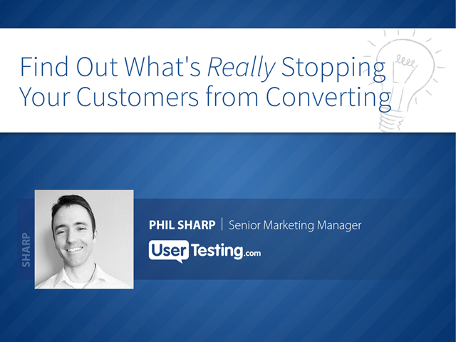 Find Out What's Really Stopping Your Customers from Converting