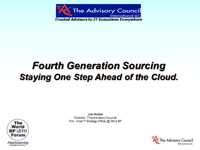 Fourth Generation Sourcing -- Staying One Step Ahead of the Cloud