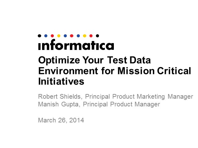 Optimize Your Test Data Environment for Mission Critical Initiatives