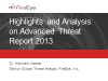 Highlights and Analysis on FireEye's Advanced Threat Report 2013