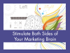 Stimulate both sides of your marketing brain
