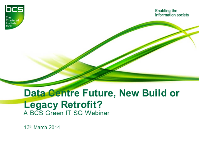 Data Center Futures - New Build or Legacy Cloud Retrofit?