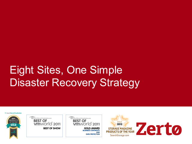 Eight Sites, One Simple Disaster Recovery Strategy