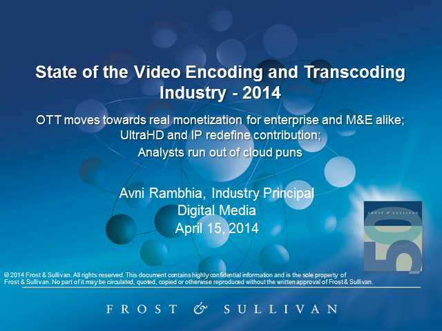 State of the Video and Encoding/Transcoding Industry