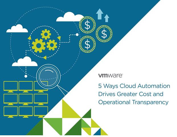 5 Ways Cloud Automation Drives Greater Cost and Operational Transparency
