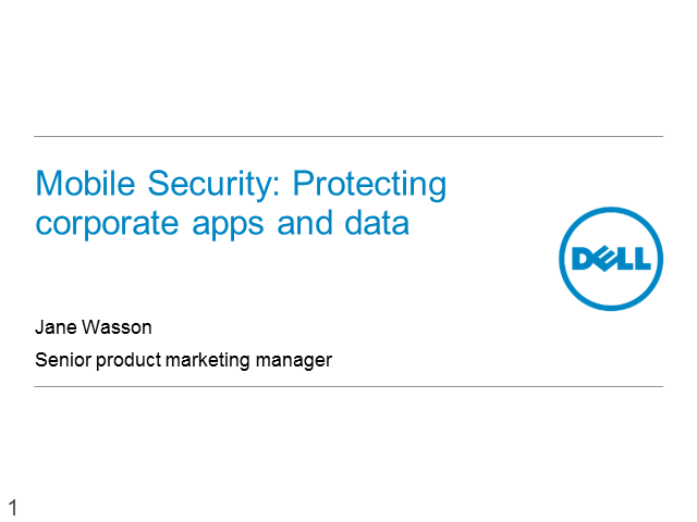 Mobile security; Protecting corporate apps and data