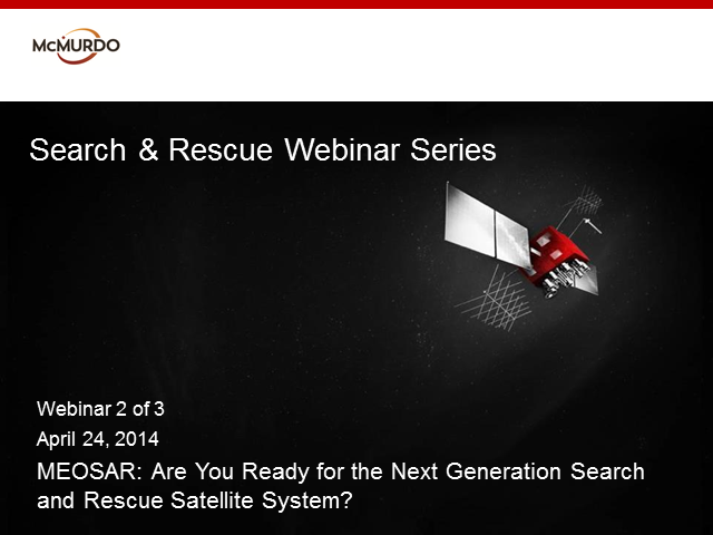 MEOSAR: Are You Ready for the Next Generation in Search & Rescue Satellite?