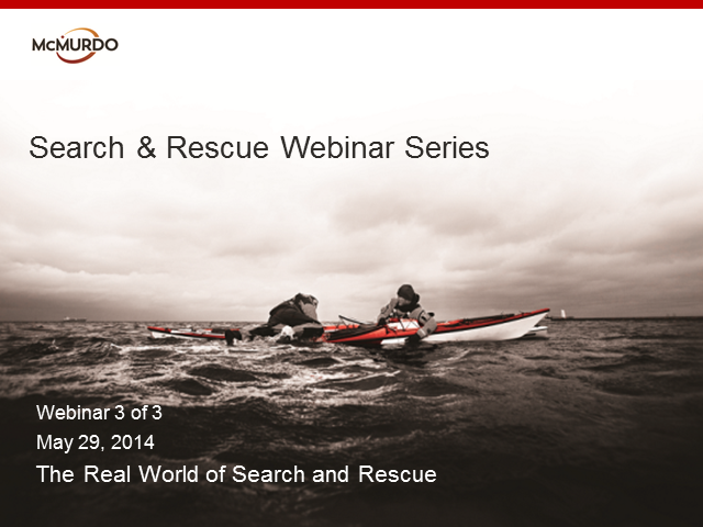 The Real World of Search & Rescue – Today and in the Future
