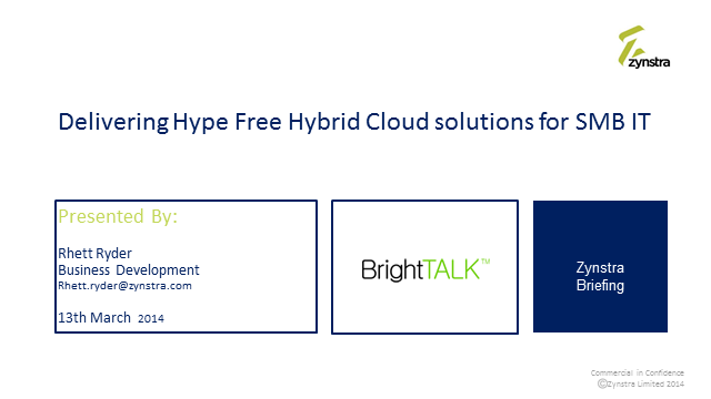 Delivering Hype Free Hybrid Cloud Solutions for SMB IT