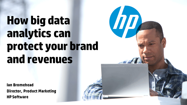 How Big Data analytics can protect your brand and revenues