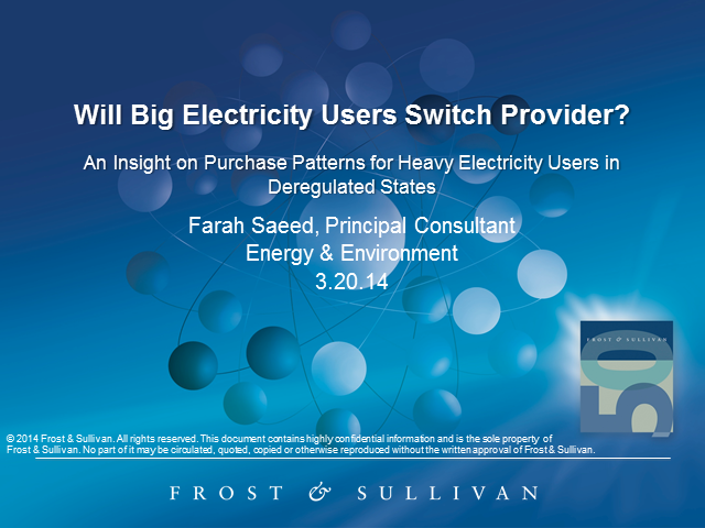 Big Power Users: Will they Switch Providers?