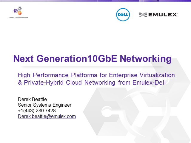 Converged Networking - Next Generation Dell Branded Adapters with Emulex