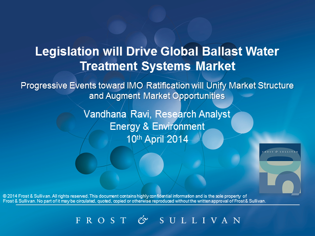 Legislation will Drive Global Ballast Water Treatment Systems Market