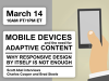 Mobile Devices and the need for Adaptive Content