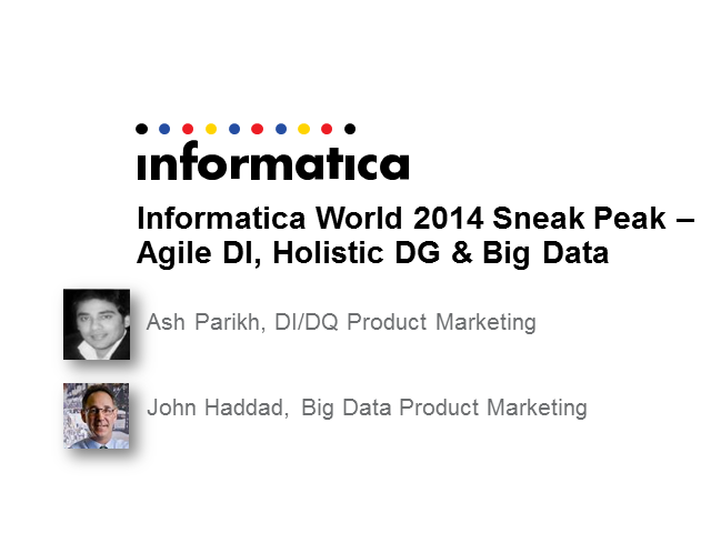 IW14 Sneak Peek - Agile Data Integration & Big Data