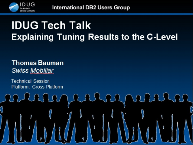 IDUG Tech Talk: Explaining Tuning Results to the C-level