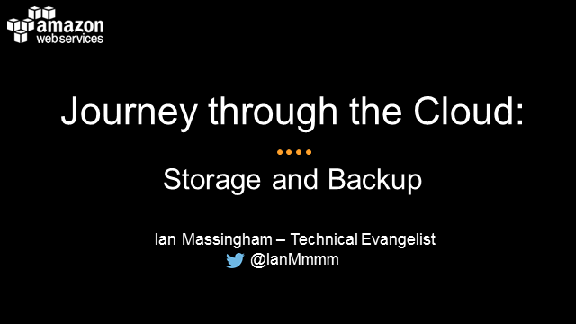 Journey Through the AWS Cloud: Storage and Backup on AWS