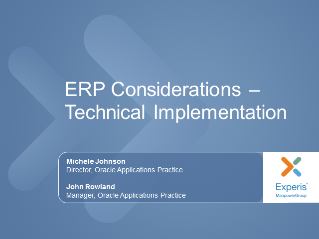 ERP Considerations – Part 2: Technology Implementation