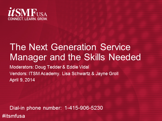 The Next Generation Service Management Professional and the Skills Needed.